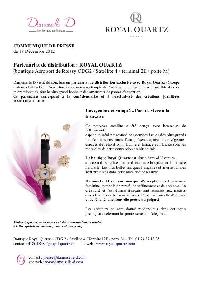 COMMUNIQUE DE PRESSE du 18 Décembre 2012 Partenariat de distribution : ROYAL QUARTZ (boutique Aéroport de Roissy CDG2 / Sa...