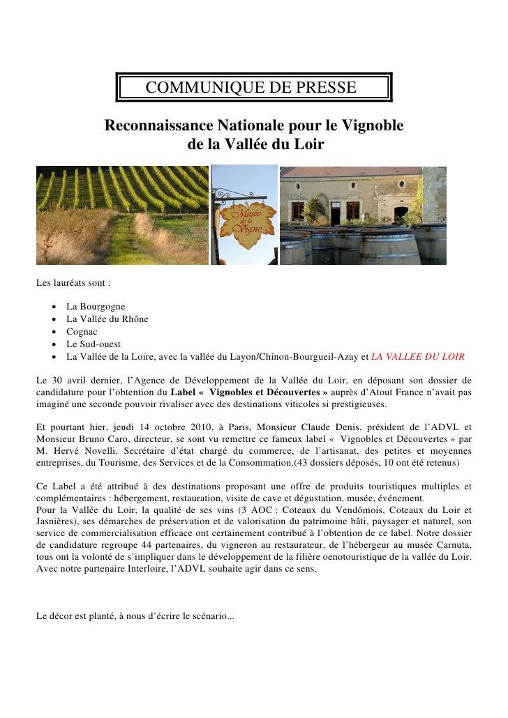 COMMUNIQUE DE PRESSE                   Reconnaissance Nationale pour le Vignoble                             de la Vallée ...