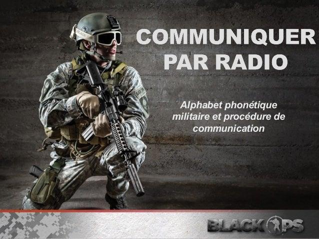 Alphabet phonétique  militaire et procédure de  communication