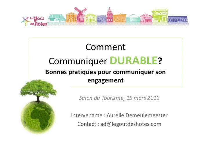 Comment CommuniquerDURABLE?Bonnespratiquespourcommuniquerson       p q       p           q             engagement  ...