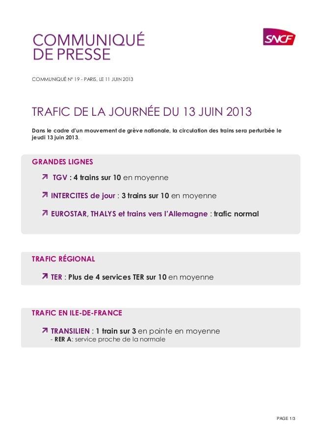 PAGE 1/3COMMUNIQUÉ N° 19 - PARIS, LE 11 JUIN 2013TRAFIC DE LA JOURNÉE DU 13 JUIN 2013Dans le cadre d'un mouvement de grève...