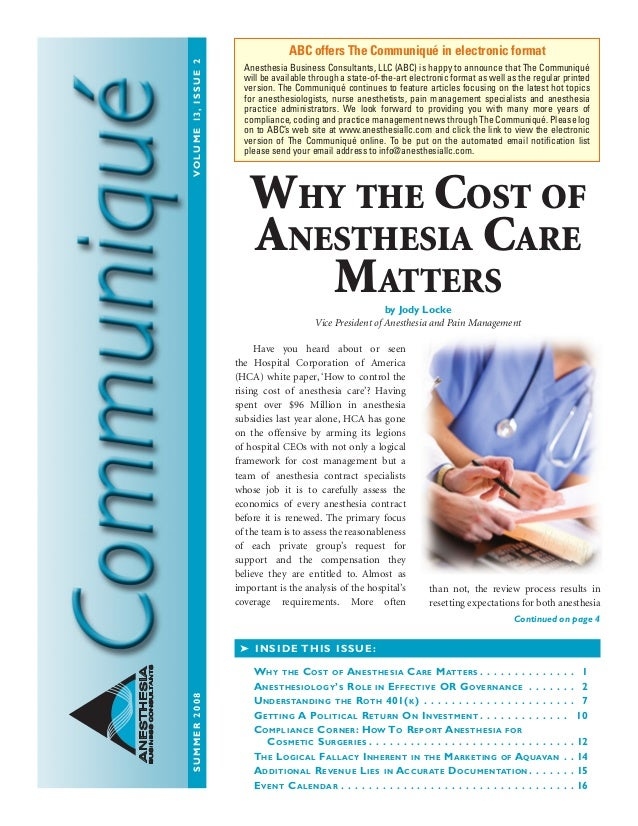 summer2008Volume13,issue2 ANESTHESIA BUSINESSCONSULTANTS  Have you heard about or seen the Hospital Corporation of Ameri...
