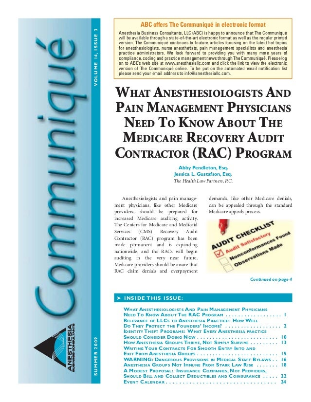 SUMMER2009VOLUME14,ISSUE3 ANESTHESIA BUSINESSCONSULTANTS Anesthesiologists and pain manage- ment physicians, like other Me...