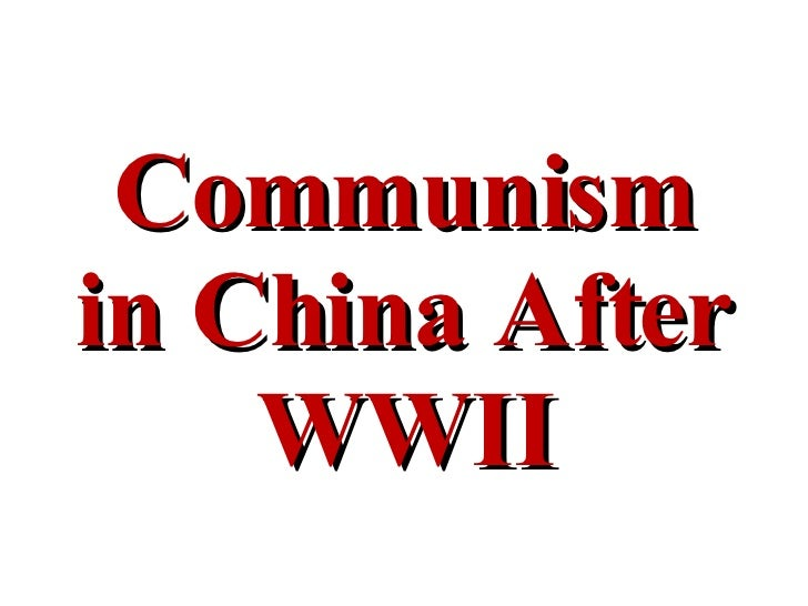 Communism in China After WWII