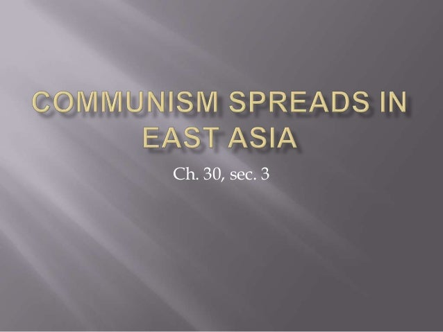 Communism spreads in east asia