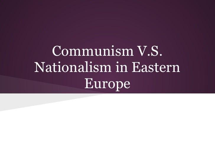 Communismvs.nationalismin easterneuropeslides (1)