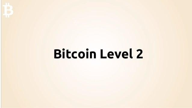 Bitcoin Level 2