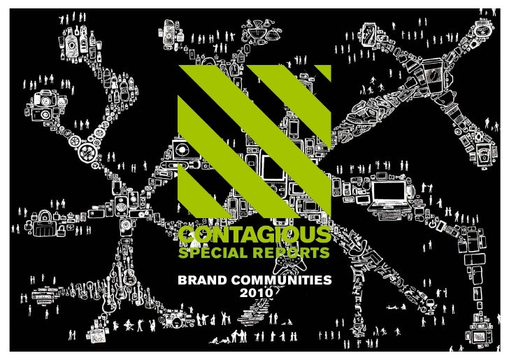 Contagious - Communities report extracts
