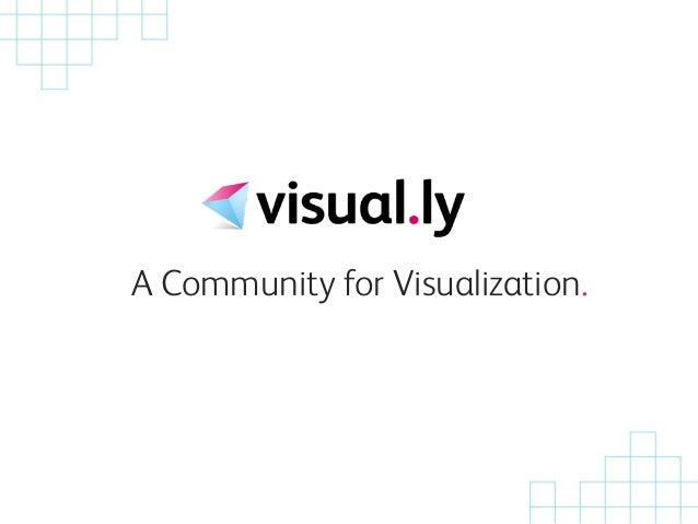 A Community for Visualization.