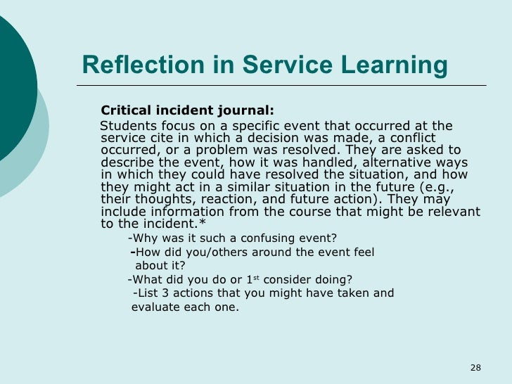reflection on critical incident essay Reflective essays - reflective essays are a more formal example of journal entries essay questions are provided at the beginning of the semester and students are expected to submit two to three essays during the term.