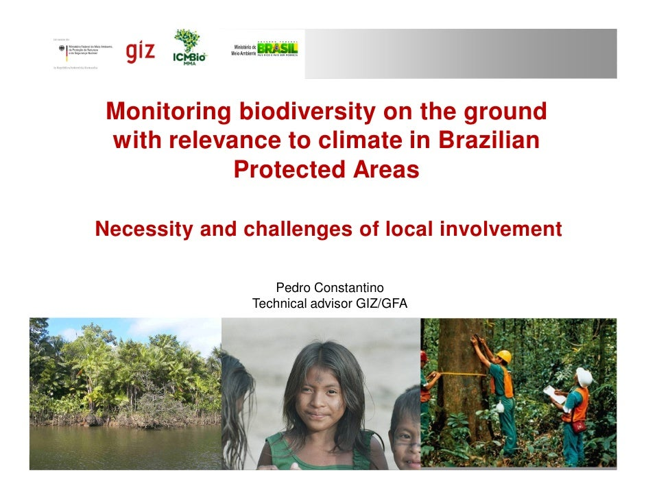 Monitoring biodiversity on the ground with relevance to climate in Brazilian            Protected AreasNecessity and chall...