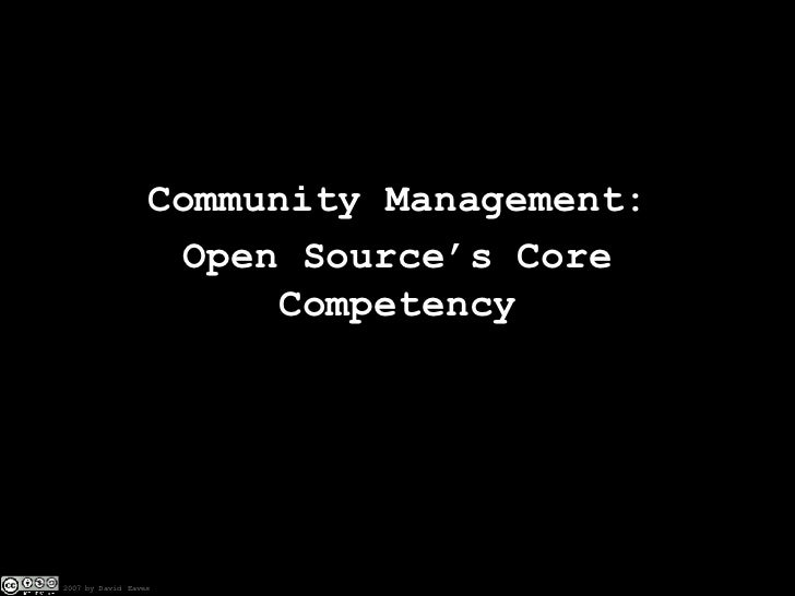 Community Management: Open Source's Core Competency