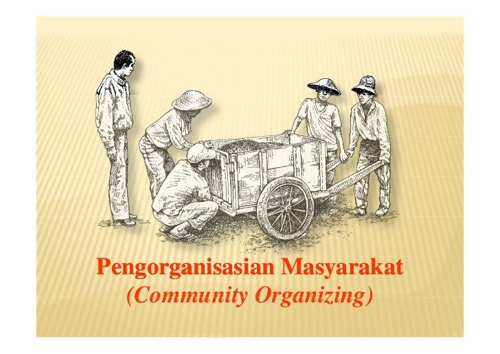 Community Organizing (Pengorganisasian Rakyat)