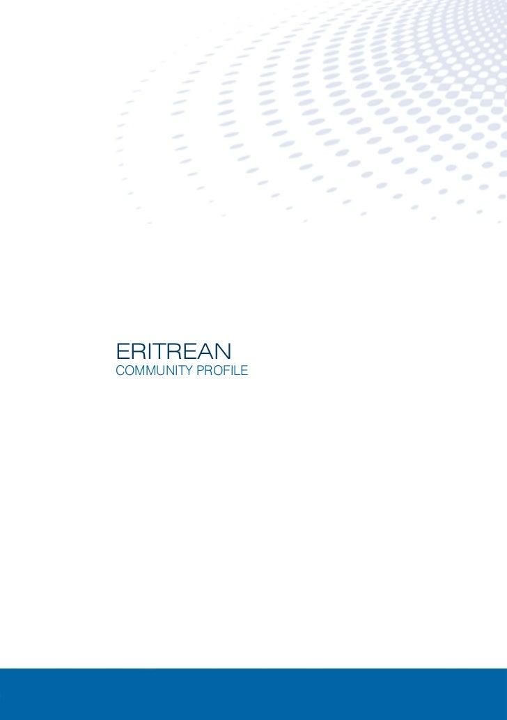 ERITREAN      COMMUNITY PROFILEERITREAN   COMMUNITY PROFILE