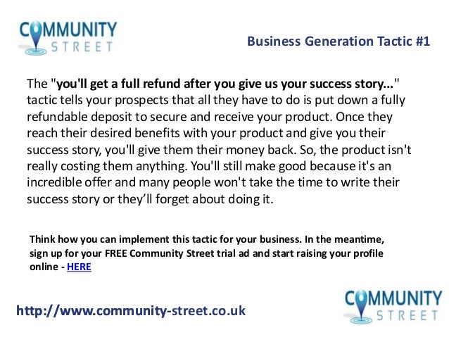 "http://www.community-street.co.ukhttp://www.community- The ""you'll get a full refund after you give us your success story...."