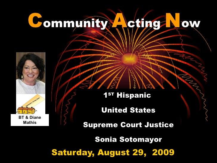 Community Acting Now                          1ST Hispanic                         United States BT & Diane   Mathis      ...