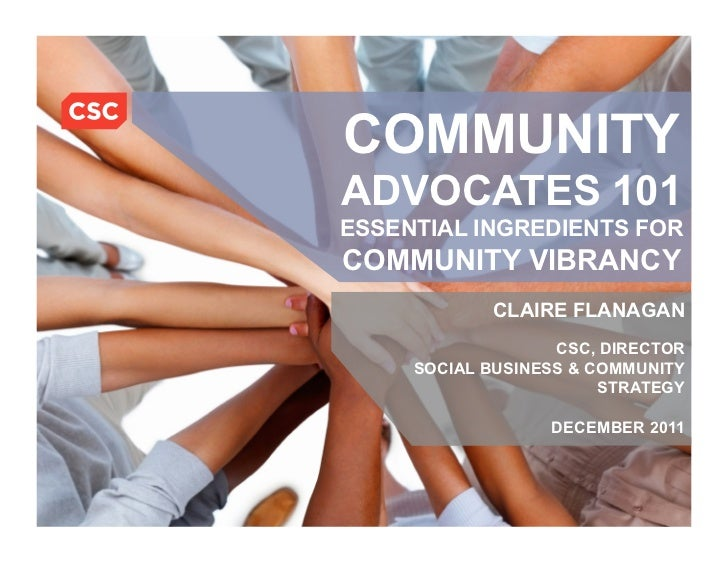 COMMUNITY                                       ADVOCATES 101                                       ESSENTIAL INGREDIENTS ...