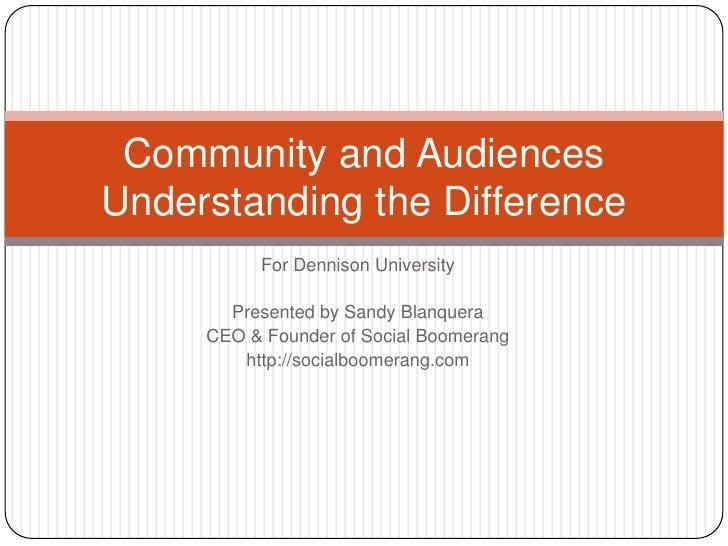 Community and audiences dennison