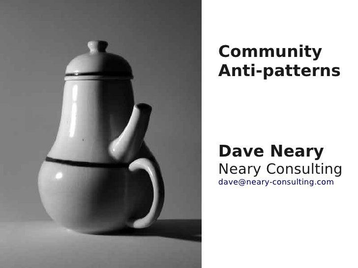 Community antipatterns