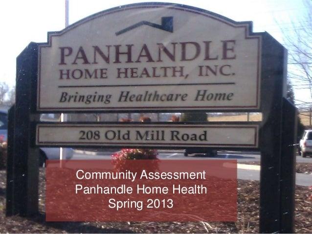Community AssessmentPanhandle Home Health     Spring 2013