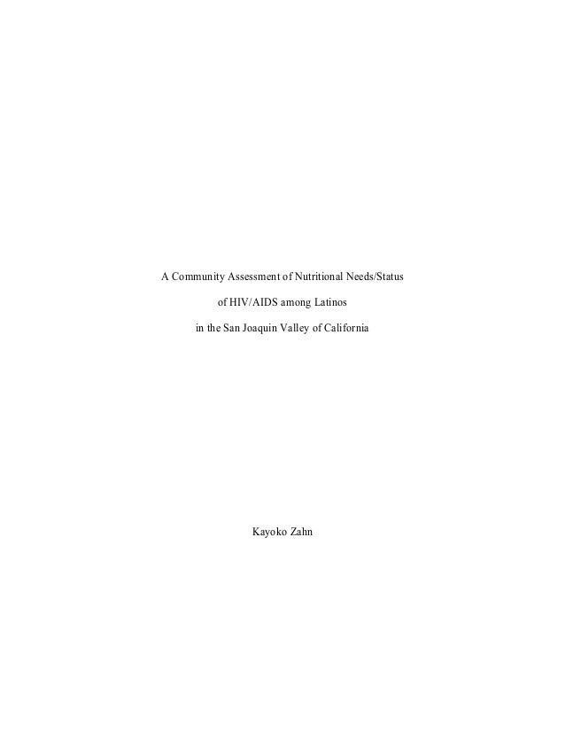 A Community Assessment of Nutritional Needs/Status of HIV/AIDS among Latinos in the San Joaquin Valley of California  Kayo...