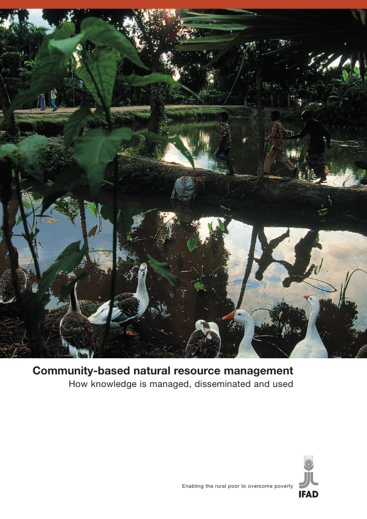 Community-based natural resource management     How knowledge is managed, disseminated and used                           ...