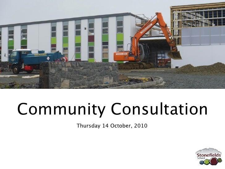 Community Consultation       Thursday 14 October, 2010
