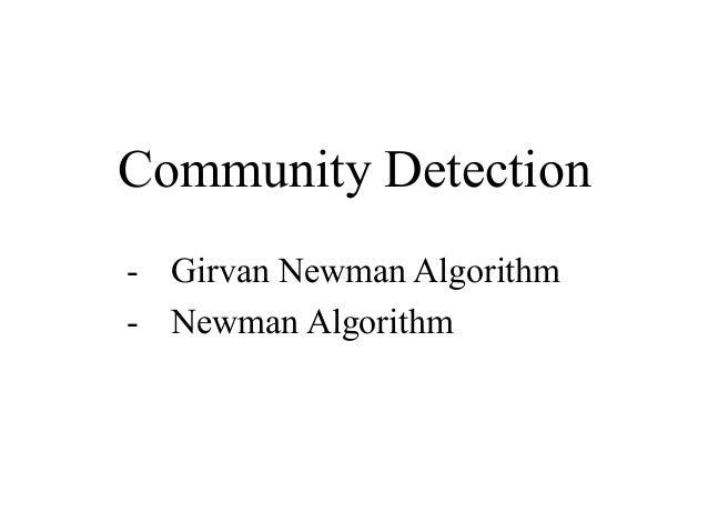 Community Detection - Girvan Newman Algorithm - Newman Algorithm