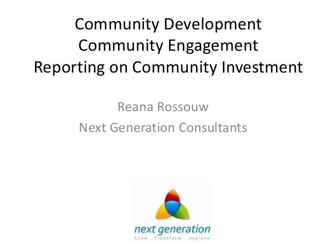 Reporting on Community Relations, Investment and Development