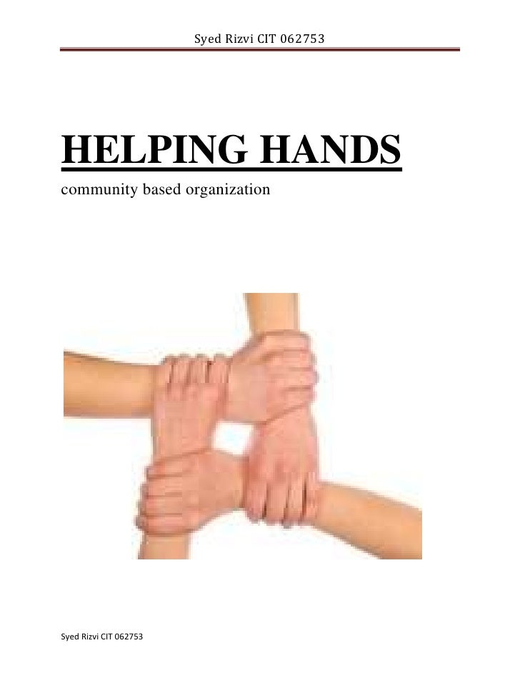 HELPING HANDS community based organization<br />                                   <br />Assessment Task – 1   STRATEGY RE...