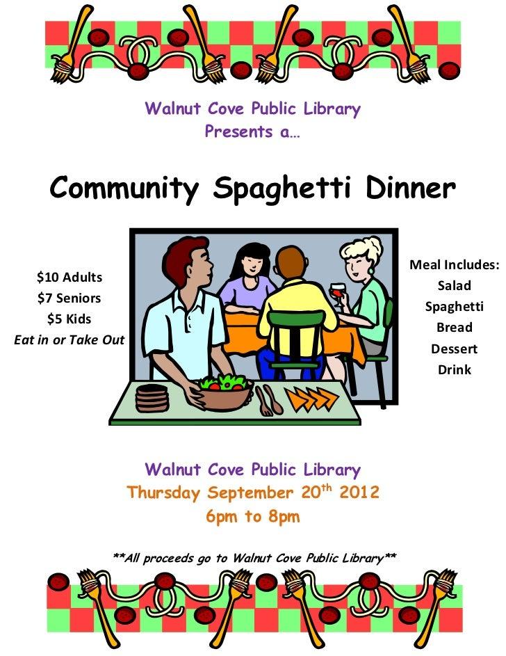 Walnut Cove Public Library                              Presents a…     Community Spaghetti Dinner                        ...