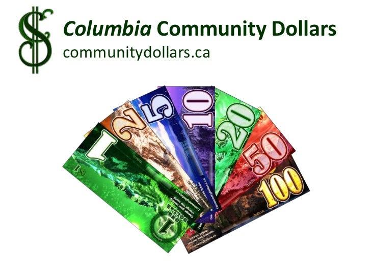 Columbia Community Dollars<br />communitydollars.ca<br />