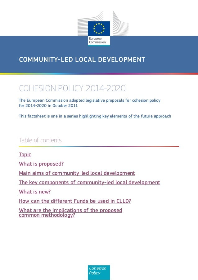 COMMUNITY-LED LOCAL DEVELOPMENTCOHESION POLICY 2014-2020The European Commission adopted legislative proposals for cohesion...