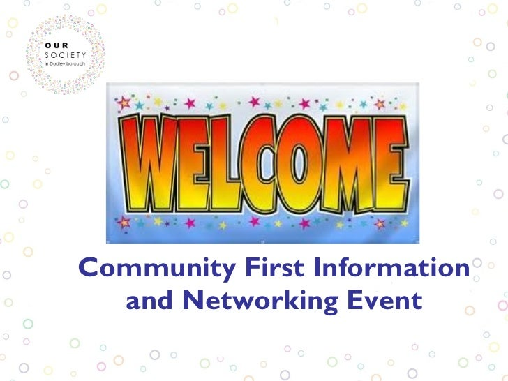 Community first event presentations