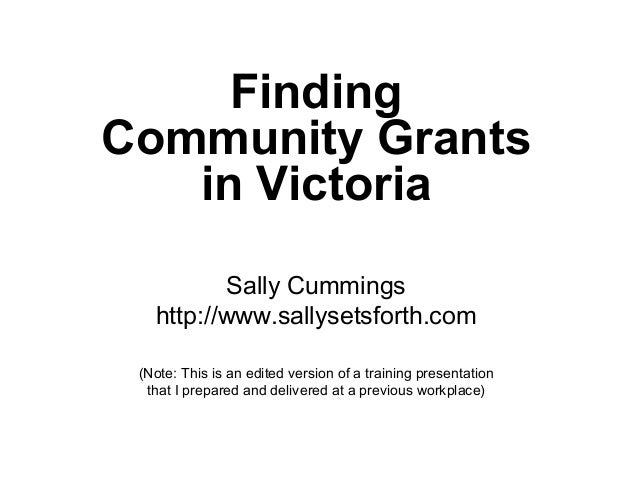 FindingCommunity Grants   in Victoria          Sally Cummings   http://www.sallysetsforth.com (Note: This is an edited ver...