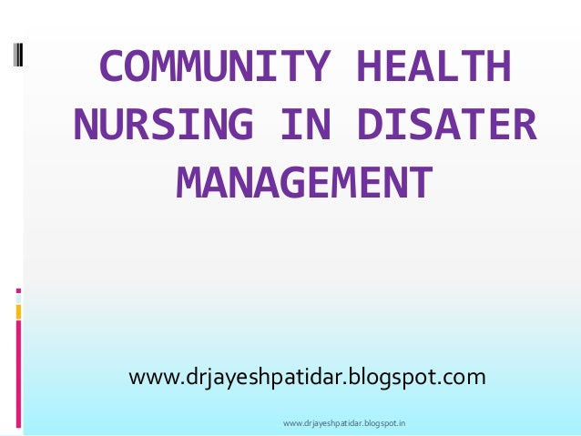 Community health nurse in disaster management