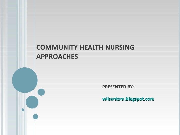 Community Health Nursing Approaches