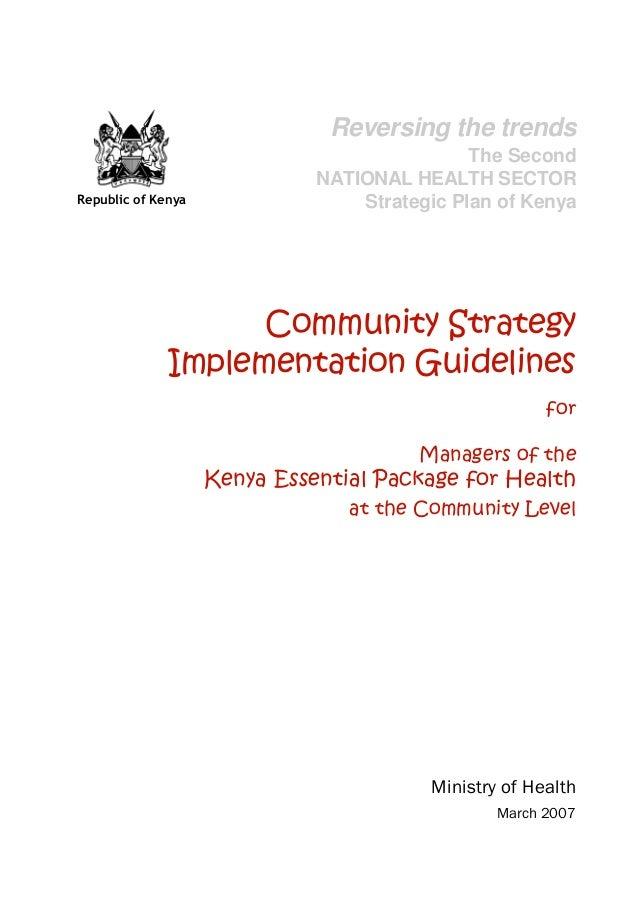 iImplementation Guidelines Republic of Kenya Community Strategy Implementation Guidelines for Managers of the Kenya Essent...