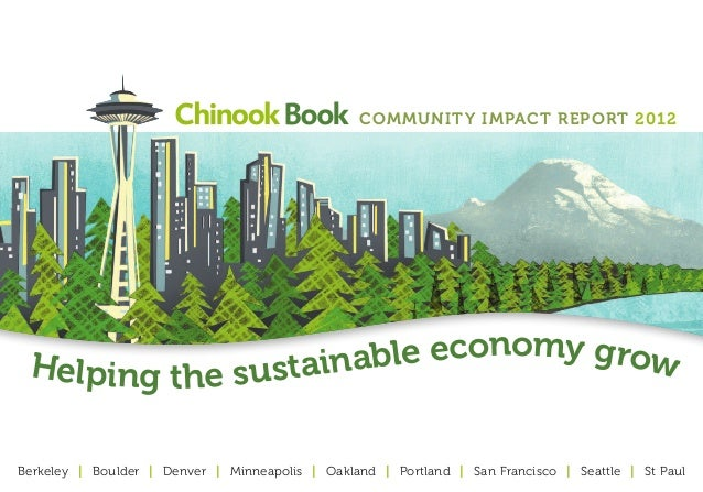 Community Impact Report 2012 Helping the sustainable economy growBerkeley | Boulder | Denver | Minneapolis | Oakland | Por...