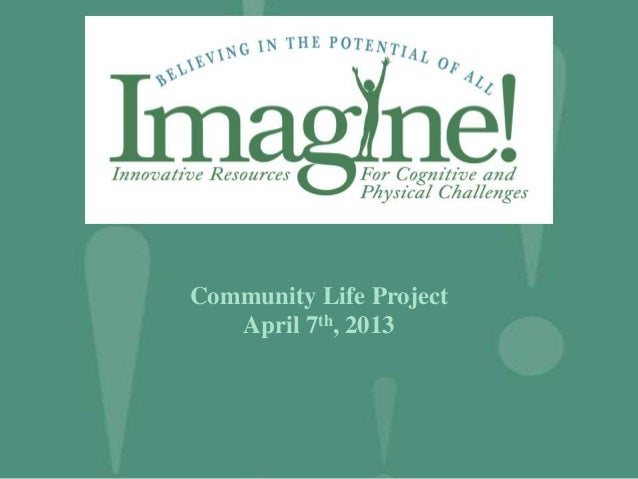 Community Life Project Presentation
