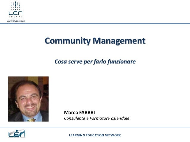 www.gruppolen.it                   Community Management                    Cosa serve per farlo funzionare                ...