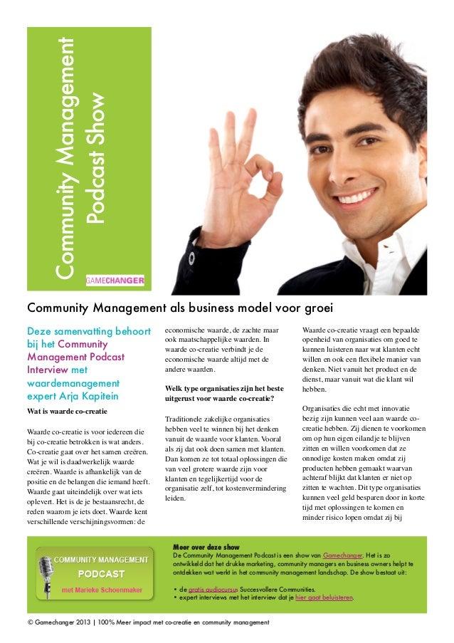 Community Management           Podcast ShowCommunity Management als business model voor groeiDeze samenvatting behoort    ...