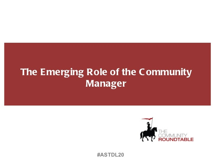 The Emerging Role of the Community Manager (#astdl20)