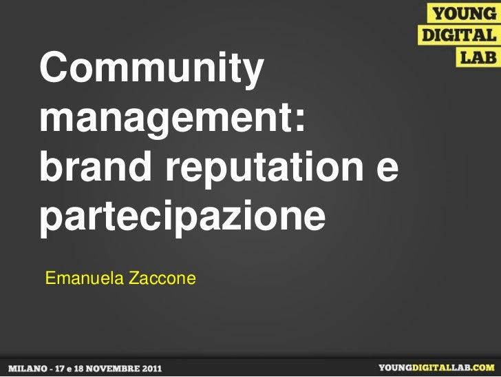 Communitymanagement:brand reputation epartecipazioneEmanuela Zaccone