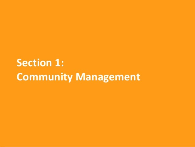 Section 1:Community Management