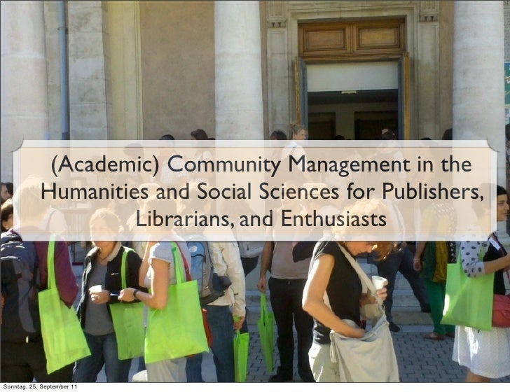 (Academic) Community Management in the Humanities and Social Sciences for Publishers, Librarians, and Enthusiasts