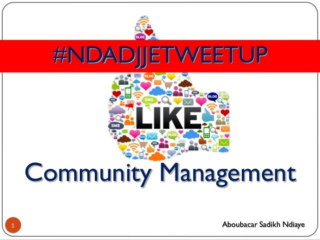 #NDADJJETWEETUP Community Management 1 Aboubacar Sadikh Ndiaye