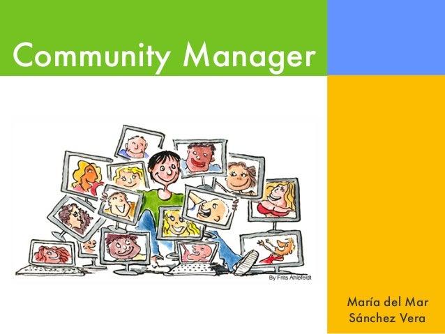 Community ManagerMaría del MarSánchez Vera