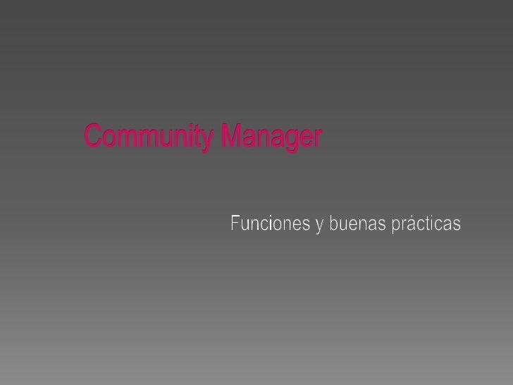 Community Manager - Funciones y buenas prácticas
