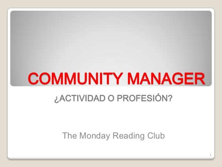 Community manager, ¿actividad o profesion?